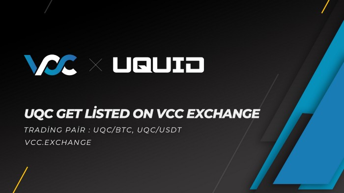 Uquid Coin #UQC is now listed on the VCC Exchange with supported pairs UQC-BTC and UQC-USDT.