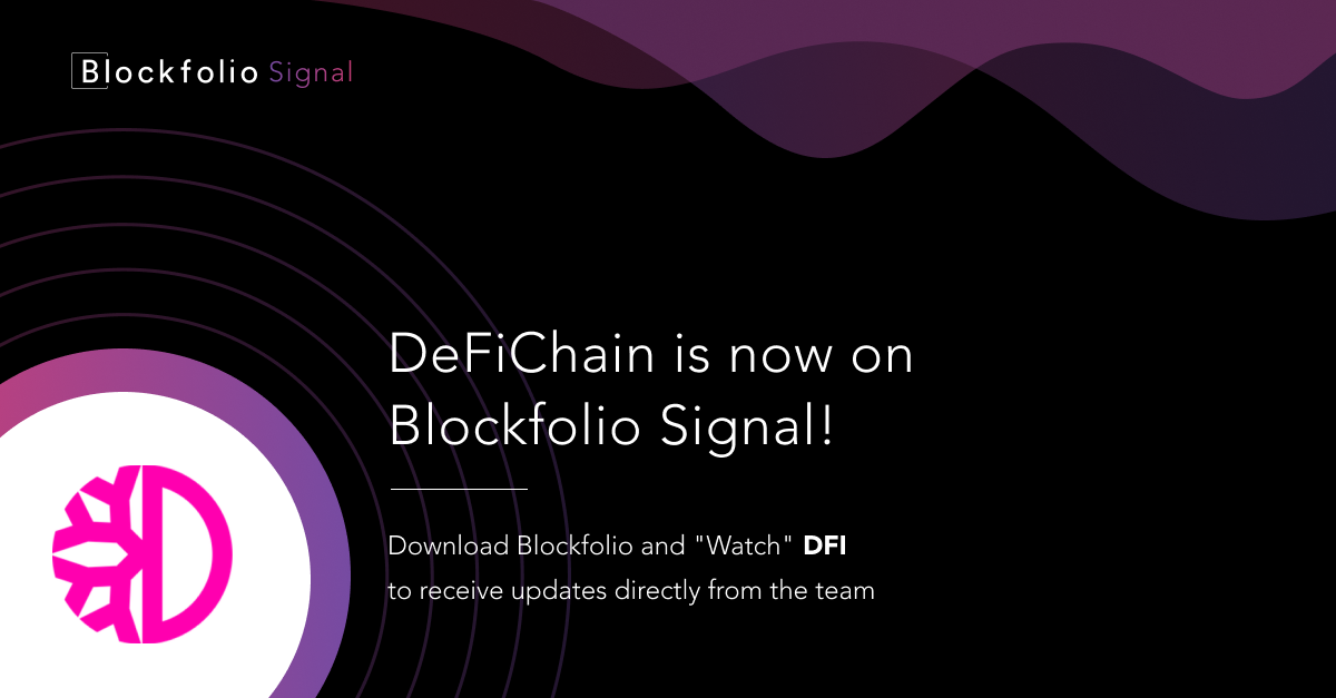 DeFiChain is now on Blockfolio Signal!