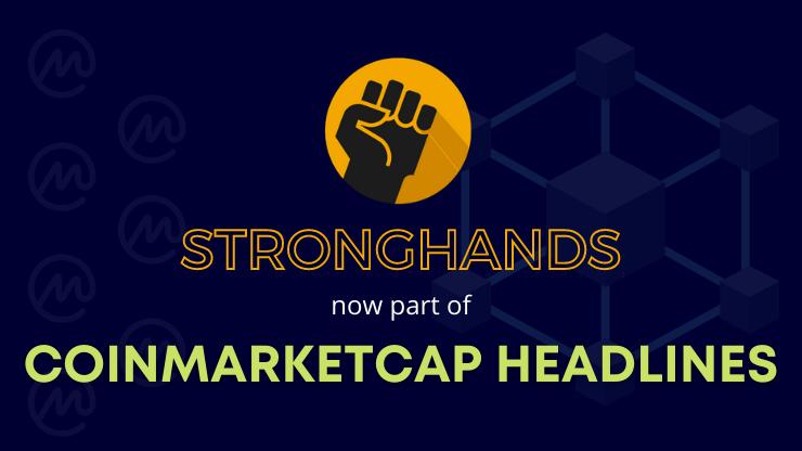 StrongHands Now Part of CMC Headlines!