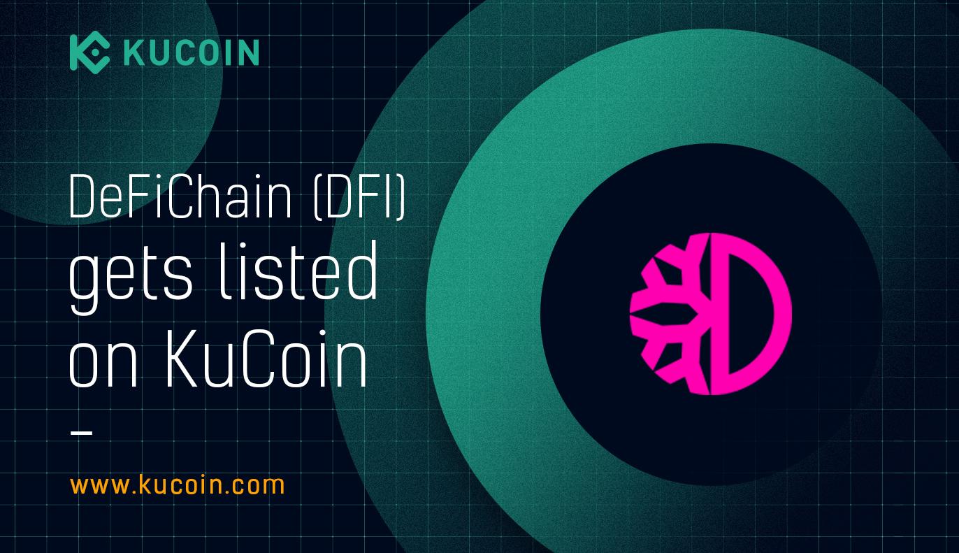 DeFiChain Listing on KuCoin Exchange!