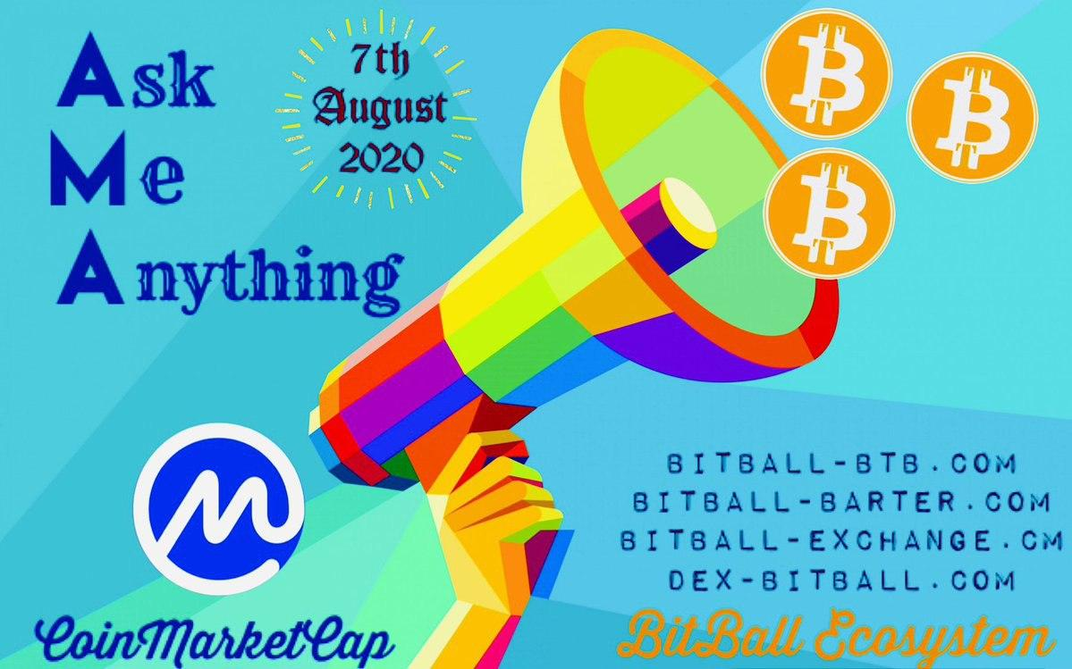 Bitball Ecosystem AMA session with #CoinMarketCap!