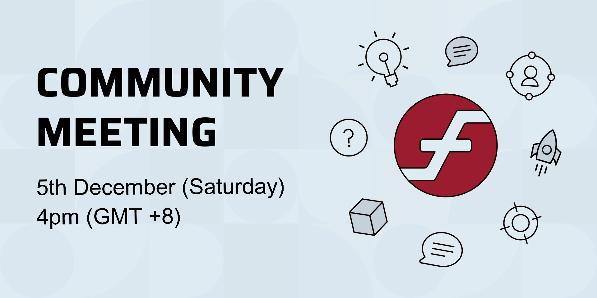 Join us at our first Community Meeting as Firo!