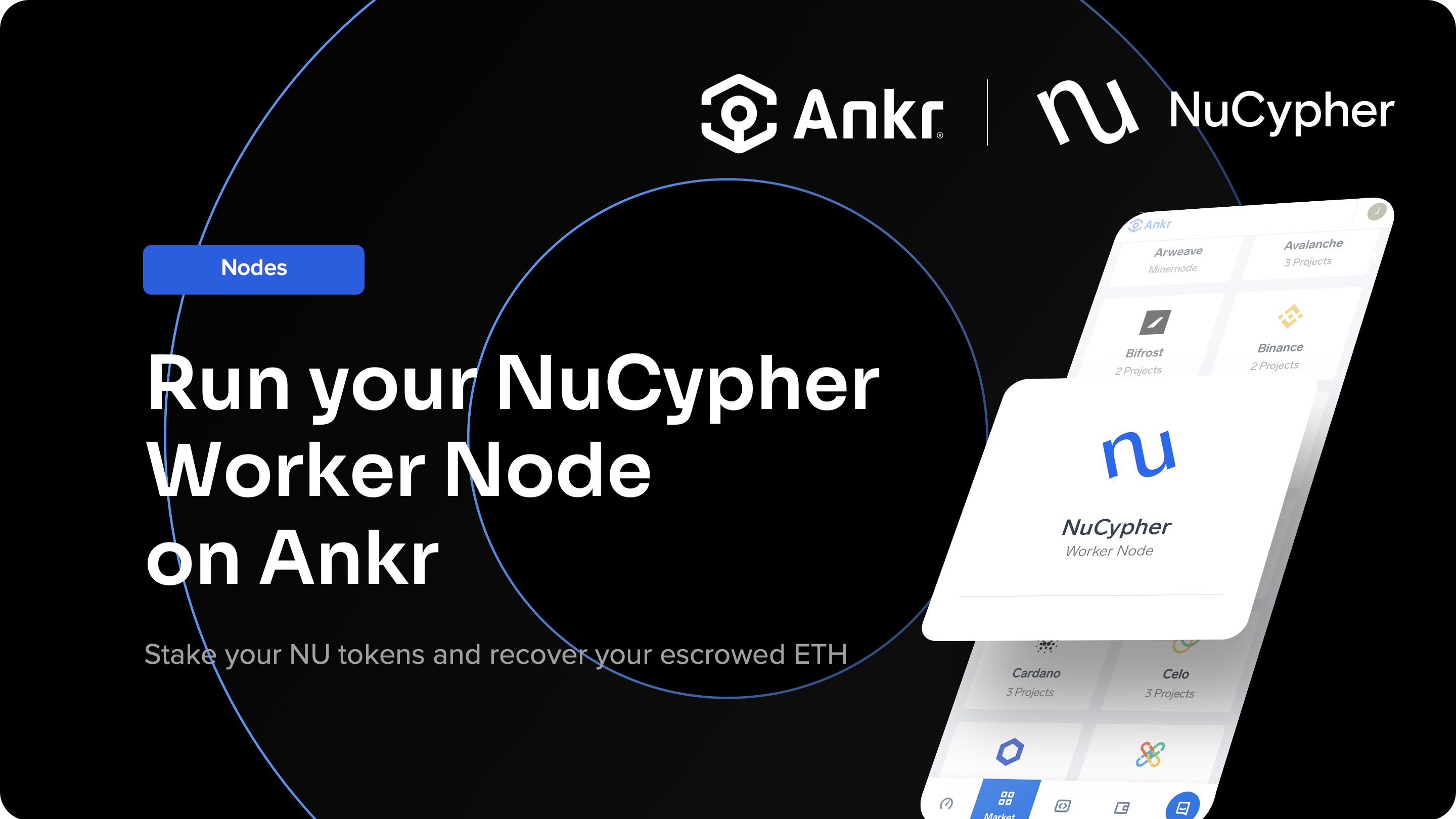 Run your NuCypher Worker Node on Ankr to stake your NU tokens, recover your escrowed ETH and earn rewards