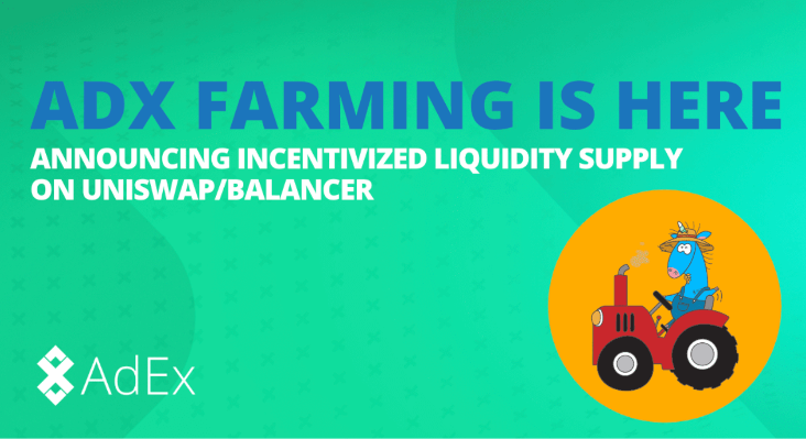 ADX Farming: Announcing Incentivized Liquidity Providing on Uniswap/Balancer
