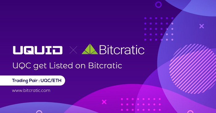 Uquid Coin (UQC) is now listing on Bitcratic with UQC/ETH Pair