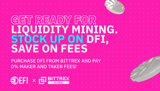 Stock Up DFI for Yield Farming! No Trading Fees on Bittrex Global!
