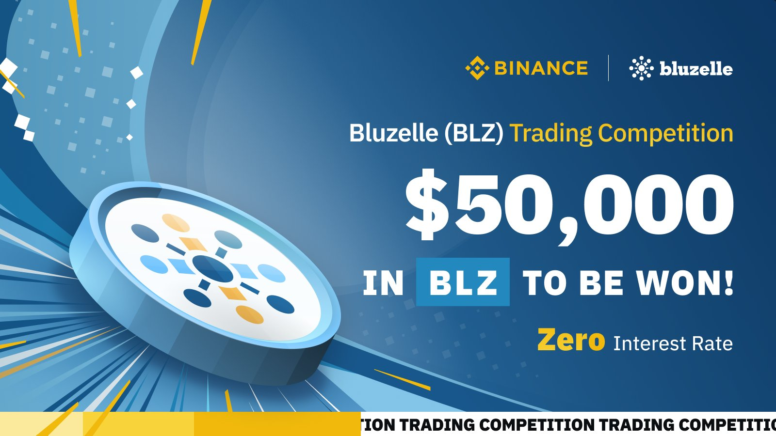 Bluzelle x Binance Trading Competition is ON! $50,000 worth of BLZ tokens to be won